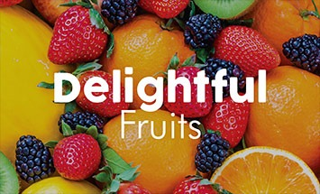 Delightful Fruits