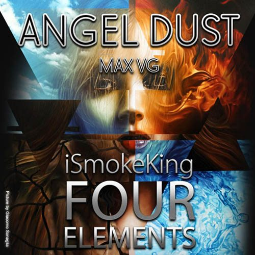 Four Elements Angel Dust MAX VG